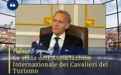 Piccinetti: la sfida dei Cavalieri per il Turismo